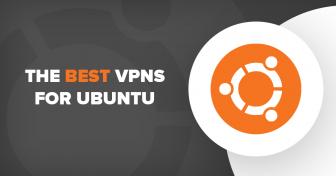 Az 5 legjobb és leggyorsabbVPN az Ubuntu-hoz 2018-ban