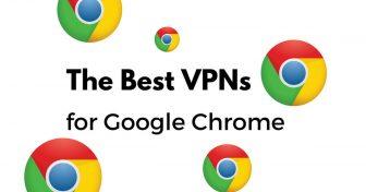 Az 5 legjobb VPN a Chrome-hoz – a Google ált