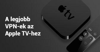 5 Legjobb VPN az Apple TV-hez (Frissítve 2018-ban)