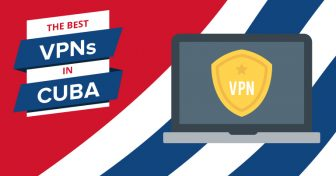 2018 legjobb VPN-jei Kubában – Találjuk meg