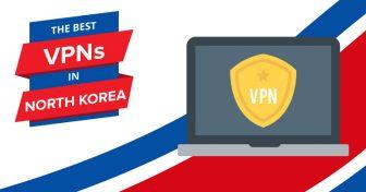 2018 legjobb VPN-jei Észak-Koreában – A legg