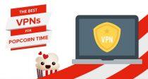 Az öt legjobb VPN a Popcorn Time-hoz