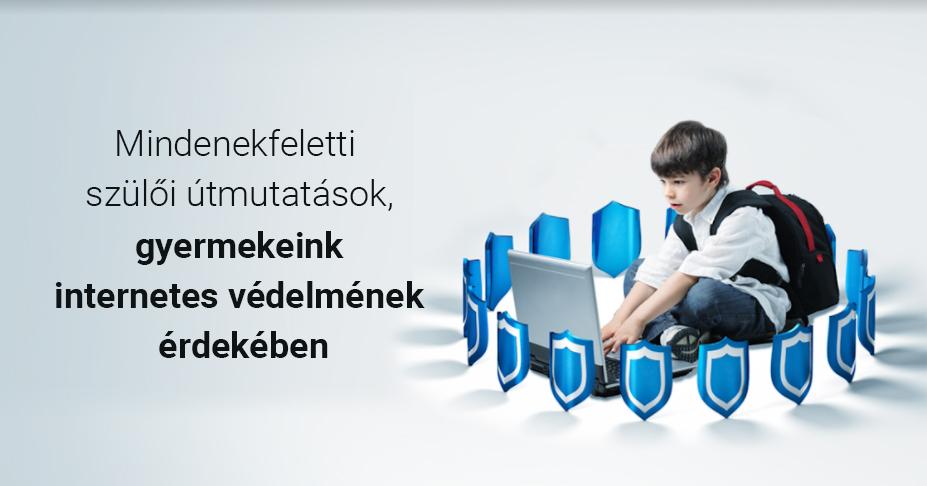 Útmutató szülőknek a gyermekek online védelme érdekében