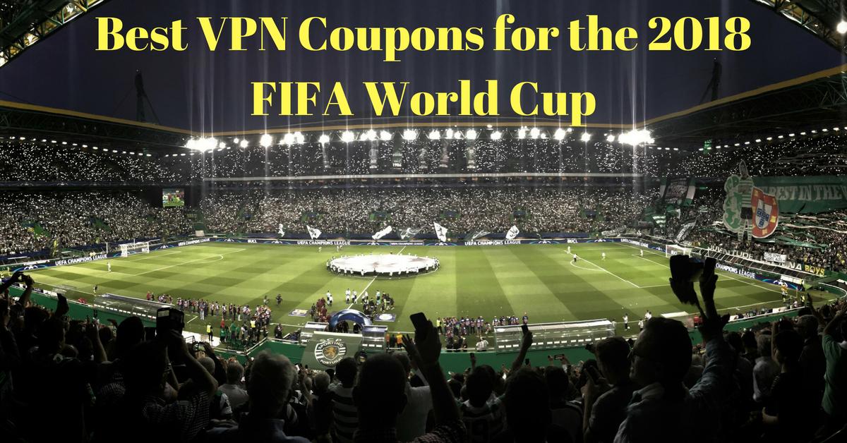 A legjobb VPN kuponok a 2018-as FIFA Labdarúgó Világbajnoksághoz