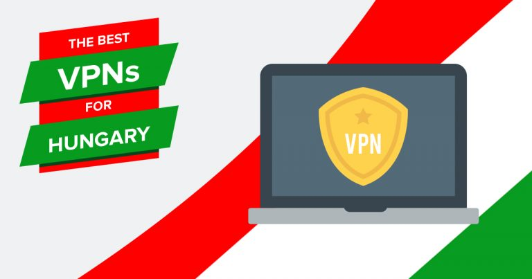 VPNs for Hungary