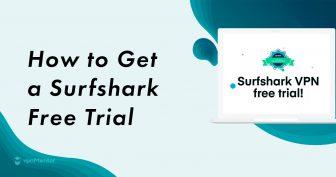 Hogyan igényelheti a Surfshark ingyenes próbaverzióját – frissítve 2019-ben